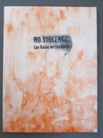 "No Violence: Las Casas de Suchito, 8 silkscreen prints, folder, 15"" x 11"", 2014"